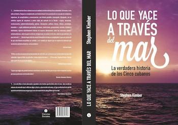lo-que-yace-a-traves-del-mar-vigencia-de-la-historia-de-los-cinco-heroes-cubanos