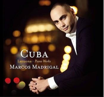 LA PRIMERA EN LA FRENTE, CD Cuba. Lecuona. Piano Works/ por Marcos Madrigal.