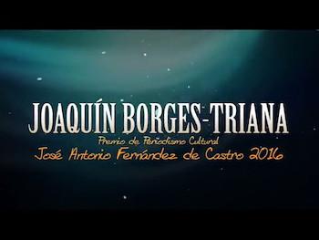 Spot para Tv Joaquín Borgues-Triana, Premio Nacional de Periodismo Cultural (2016).