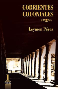 corrientes-coloniales-de-leymen-perez-foto-cortesia-del-icl